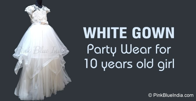 Kids White Gown, Party Wear Dress for 10 years girl