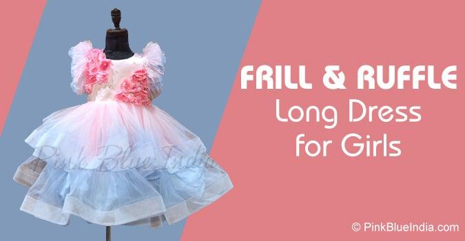 Long Frills Dress, Ruffle Gown for Girls